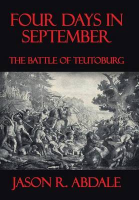Four Days in September: The Battle of Teutoburg