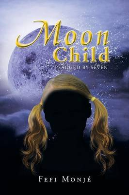 Moon Child: Plagued by Seven