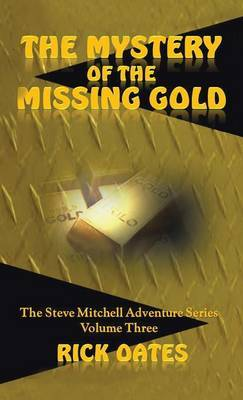 The Mystery of the Missing Gold