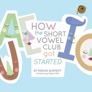 How the Short Vowel Club Got Started