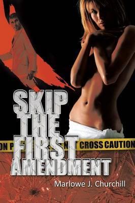 Skip the First Amendment