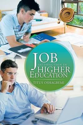 Job Satisfaction in Higher Education