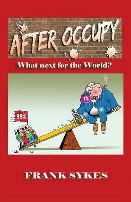 After Occupy: What Next for the World?