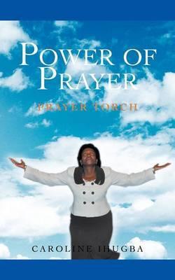 Power of Prayer: Prayer Torch