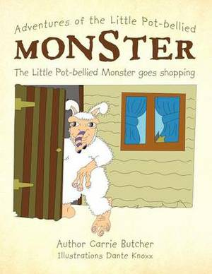 Adventures of the Little Pot-bellied Monster: The Little Pot-bellied Monster Goes Shopping