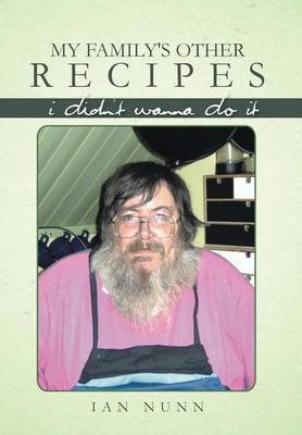 My Family's Other Recipes: I Didn't Wanna Do It