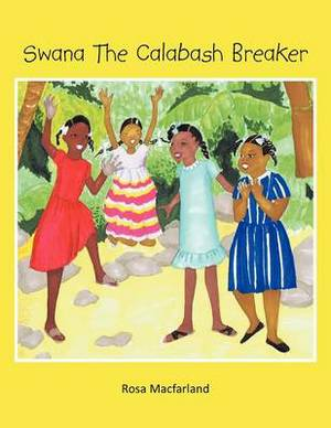 Swana The Calabash Breaker