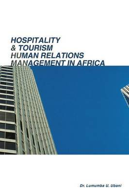 Hospitality & Tourism Human Relations Management in Africa