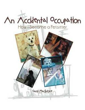 An Accidental Occupation: How I Became a Petsitter