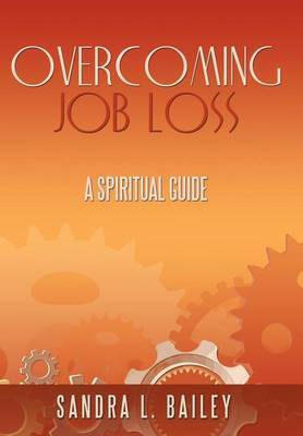 Overcoming Job Loss: A Spiritual Guide