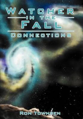 Watcher In The Fall: Connections
