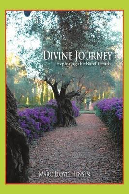 Divine Journey: Exploring the Baha'i Faith