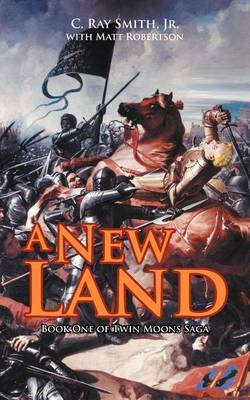 A New Land: Book One of Twin Moons Saga