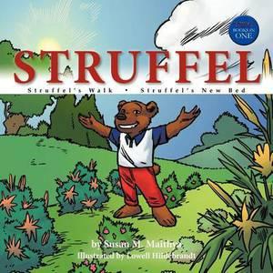 Struffel: S T R U F F E L 's W a L K / S T R U F F E L 's N E W B E D
