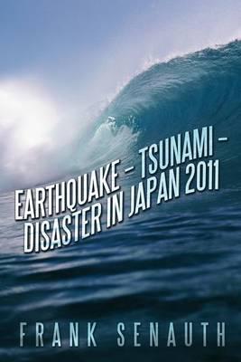 Earthquake - Tsunami - Disaster in Japan 2011