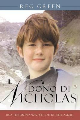 Il Dono Di Nicholas: Una Testimonianza Sul Potere Dell'amore