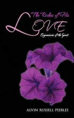 The Riches of His LOVE: Expressions of the Spirit