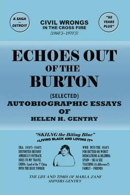Echoes Out of the Burton: Autobiographic Essays of Helen H. Gentry
