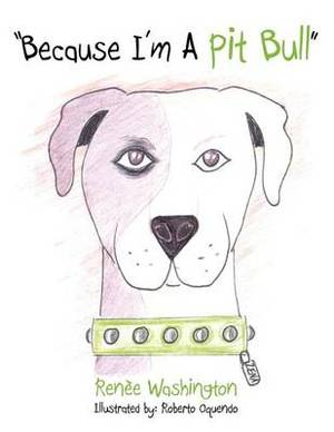 Because I'm A Pit Bull