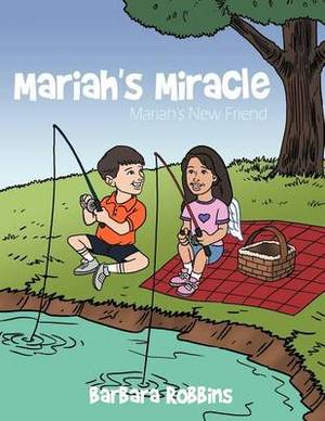 Mariah's Miracle: Mariah's New Friend