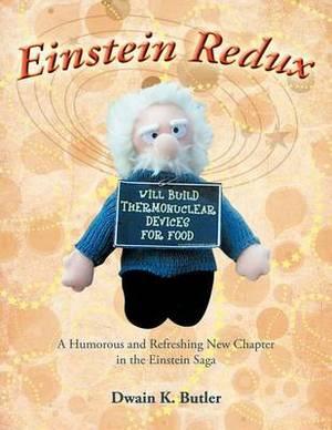 Einstein Redux: A Humorous and Refreshing New Chapter in the Einstein Saga