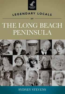 Legendary Locals of the Long Beach Peninsula: Washington