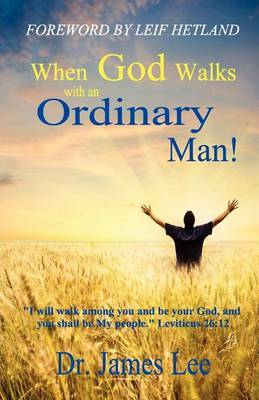 When God Walks with an Ordinary Man