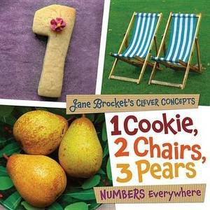 1 Cookie 2 Chairs 3 Pears Numbers Everywhere - Clever Concepts