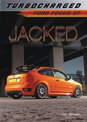 Jacked: Ford Focus St
