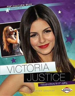 Victoria Justice: Television's It Girl