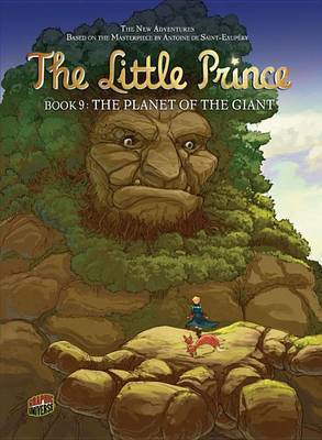 The Little Prince Book 8: The Planet Of The Giant
