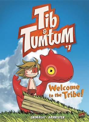 Tib & Tumtum 1: Welcome to the Tribe!