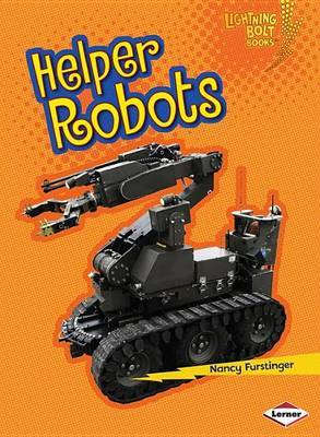 Helper Robots - Lightning Bolt Books - Robots Everwhere