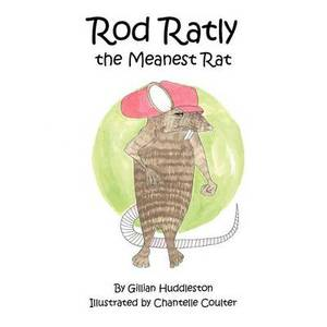 Rod Ratly the Meanest Rat