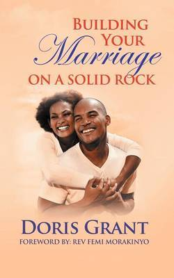 Building Your Marriage on a Solid Rock