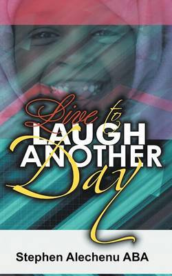 Live To Laugh Another Day