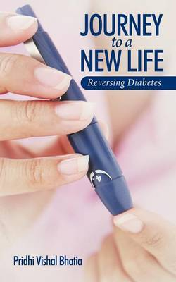Journey To A New Life: Reversing Diabetes
