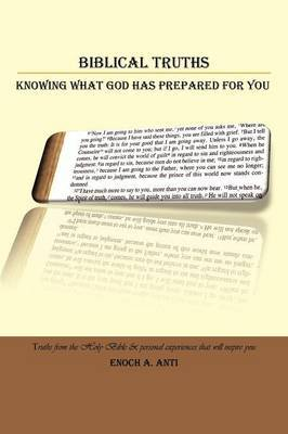 Biblical Truths: Knowing What God Has Prepared for You