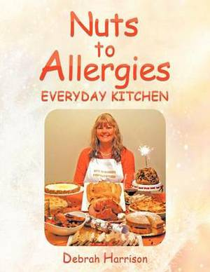Nuts to Allergies: Everyday Kitchen