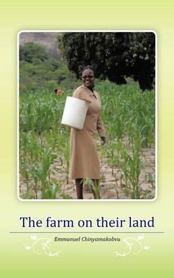 The Farm on Their Land