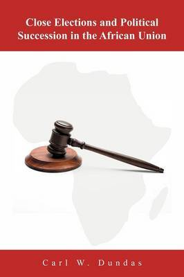 Close Elections and Political Succession in the African Union