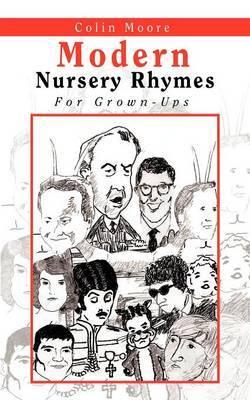 Modern Nursery Rhymes: For Grown-Ups