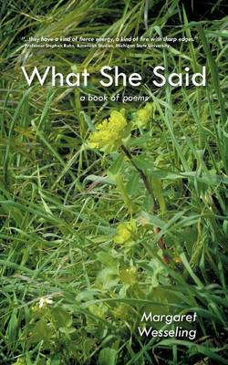 What She Said: A Book of Poems