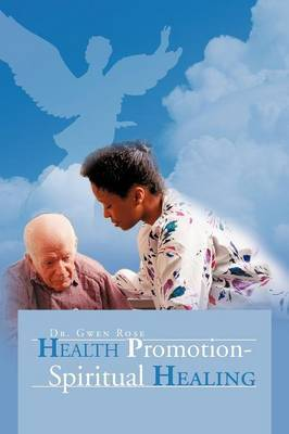 Health Promotion - Spiritual Healing