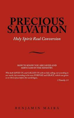 Precious Salvation: Holy Spirit Real Conversion