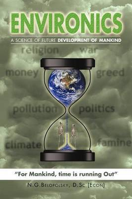 Environics: A Science of Future Development of Mankind