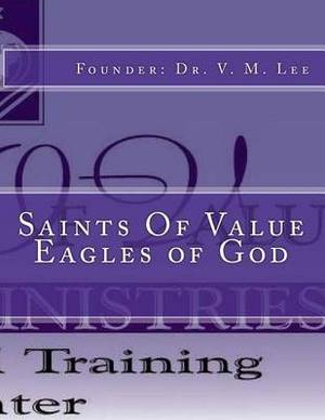 Saints of Value Eagles of God