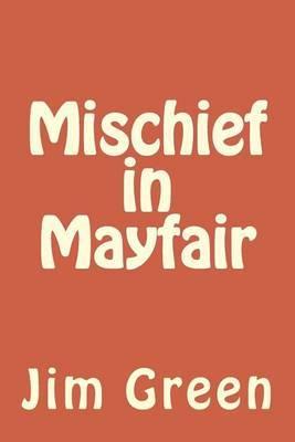 Mischief in Mayfair