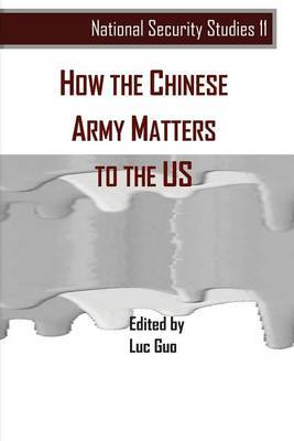 How the Chinese Army Matters to the Us