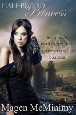 Half Blood Princess: Blood Claim- Resurrection Stone- Shadowed Memories